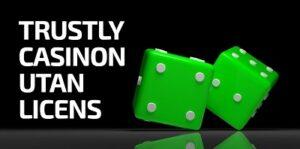 trustly casinon utan licens